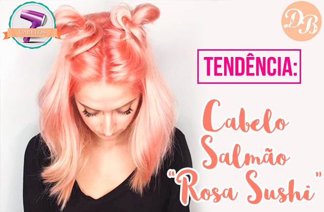 """Tendência: Cabelo Salmão ou """"Rosa Sushi"""""""