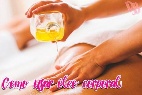 Como usar óleo corporal