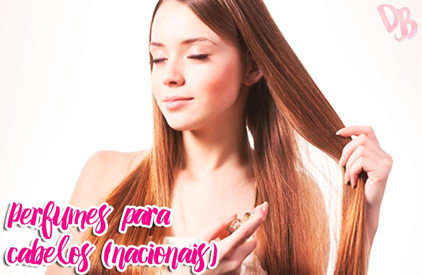 Perfumes para cabelos (nacionais)