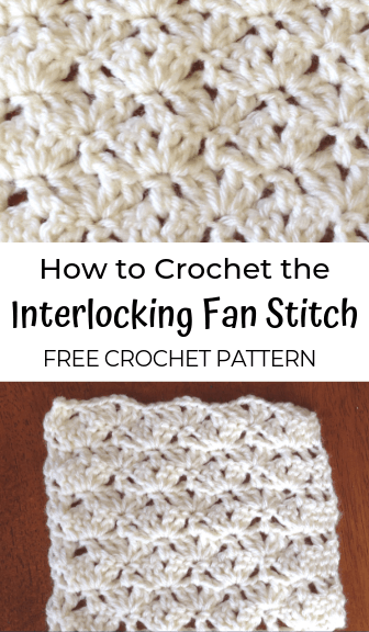 how to crochet the interlocking fan stitch—free crochet pattern
