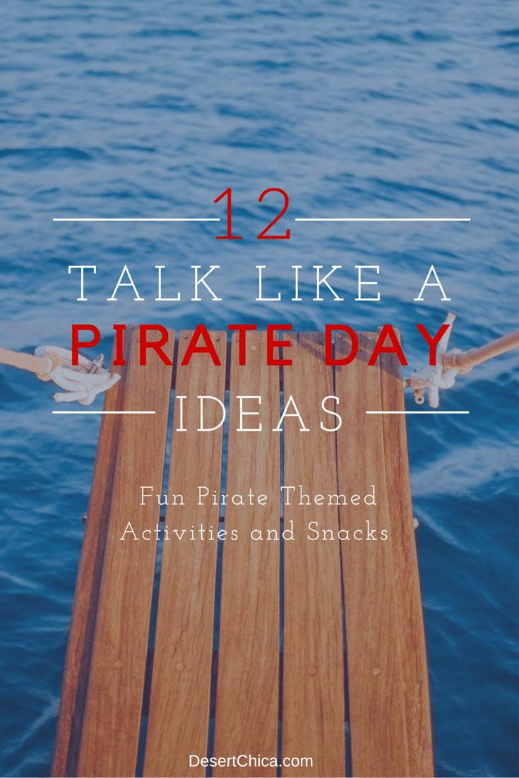 Talk Like A Pirate Day Ideas