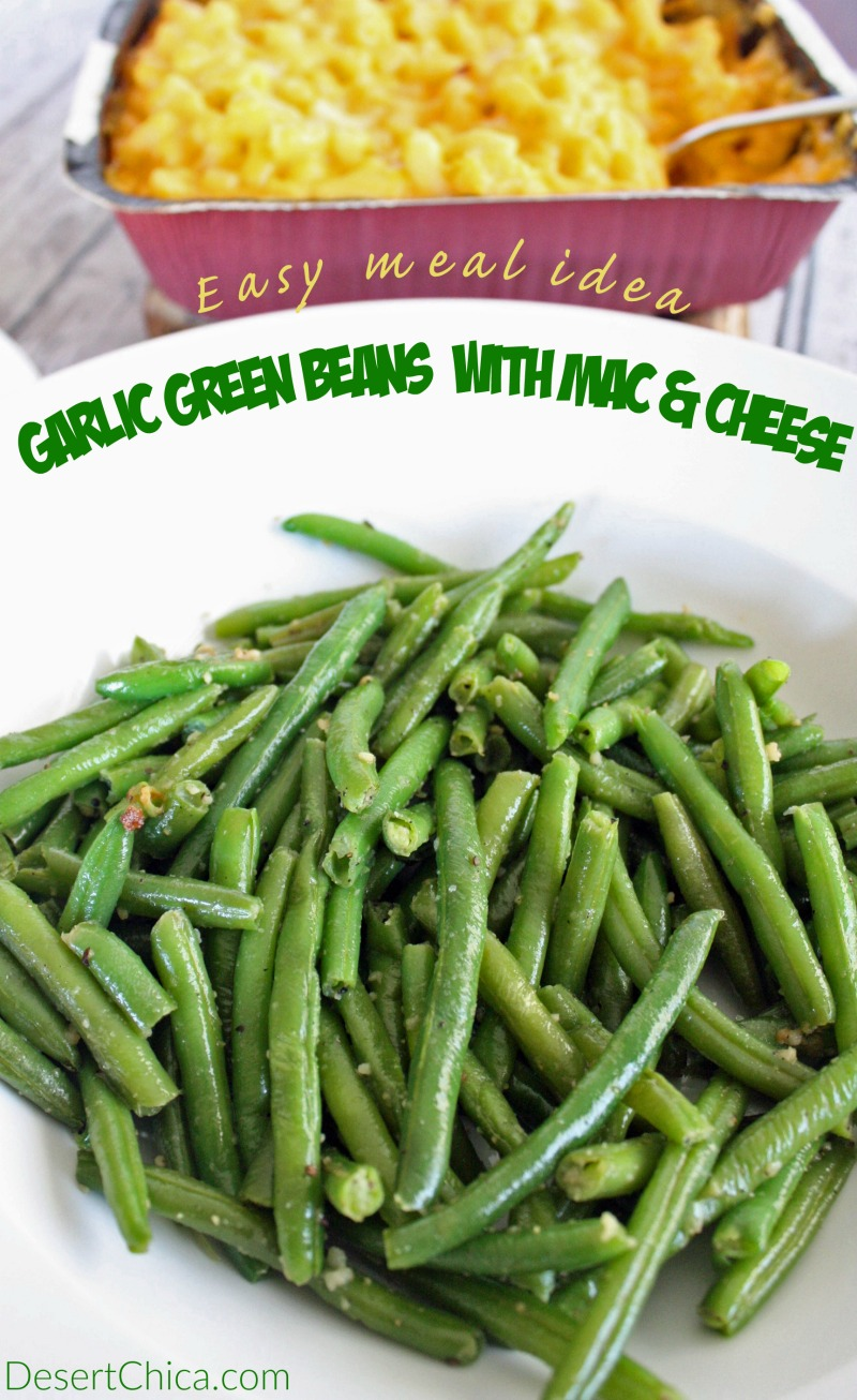 Need a new balanced meal idea that everyone will appreciate? Pair yummy mac & cheese with this easy garlic green beans recipe.