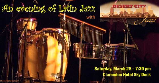Join us for An Evening of Latin Jazz – March 28, 7:30 pm