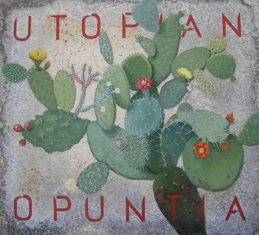 Utopian Opuntia