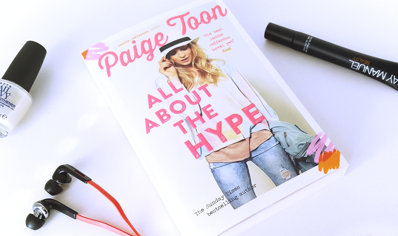 All About The Hype | Paige Toon