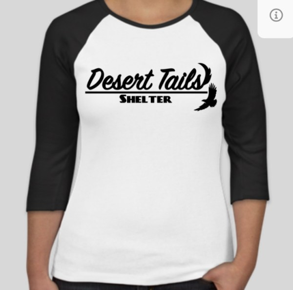 front of baseball-style t-shirt, white with black, 3/4 sleeves and Desert Tails Shelter logo in black