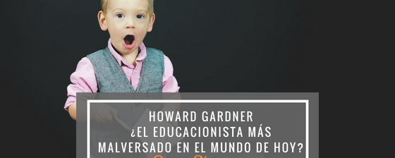 Pensando en pensar sobre Howard Gardner