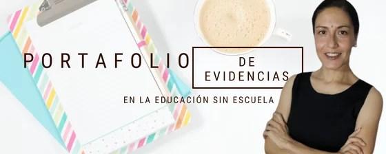 Portafolios de evidencias en la educación sin escuela