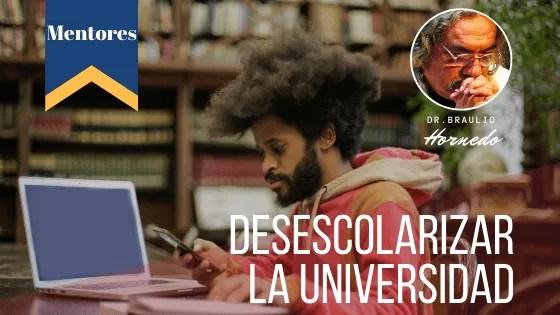 Desescolarizar la universidad