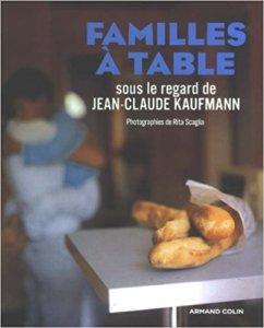 Familles à table -Jean-Claude Kaufmann