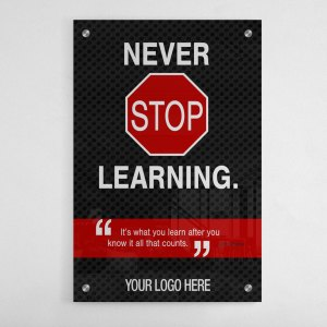 BG-2026-M-NEVER-STOP-LEARNING-24X36–TRAINING-SALES-MOTIVATION-GRAPHIC-DESIGN-TRIBE-ONLINE-DESIGN-acrylic