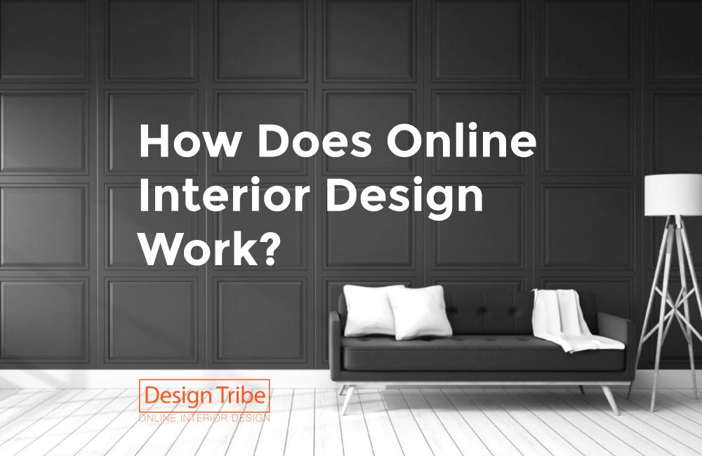 How-Does-online-Interior-Design-Work--Design-Tribe-Online-Interior-Design