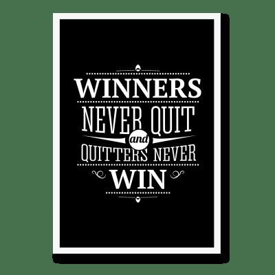 Fed plakat med citat - Winners never quit