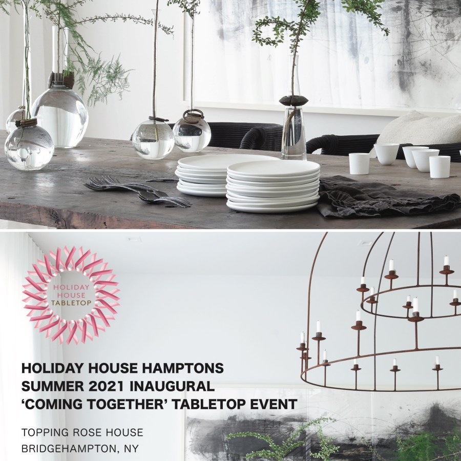 Coming Together – Holiday House Hamptons 2021