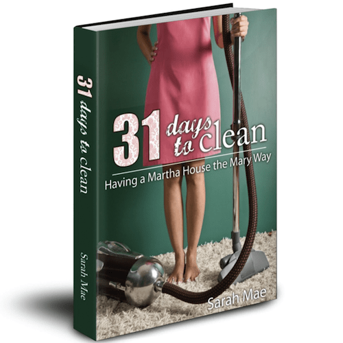 31 Days to Clean, by Sarah Mae