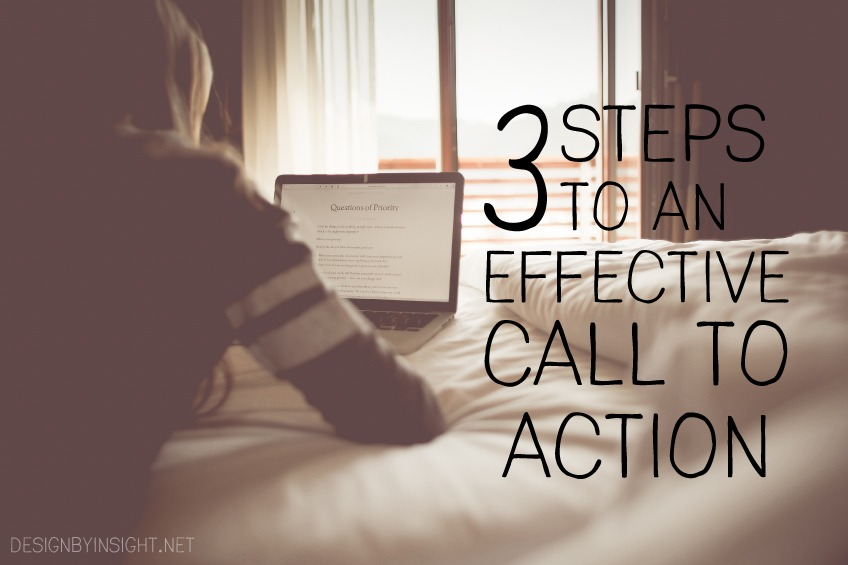 3 steps to an effective call to action