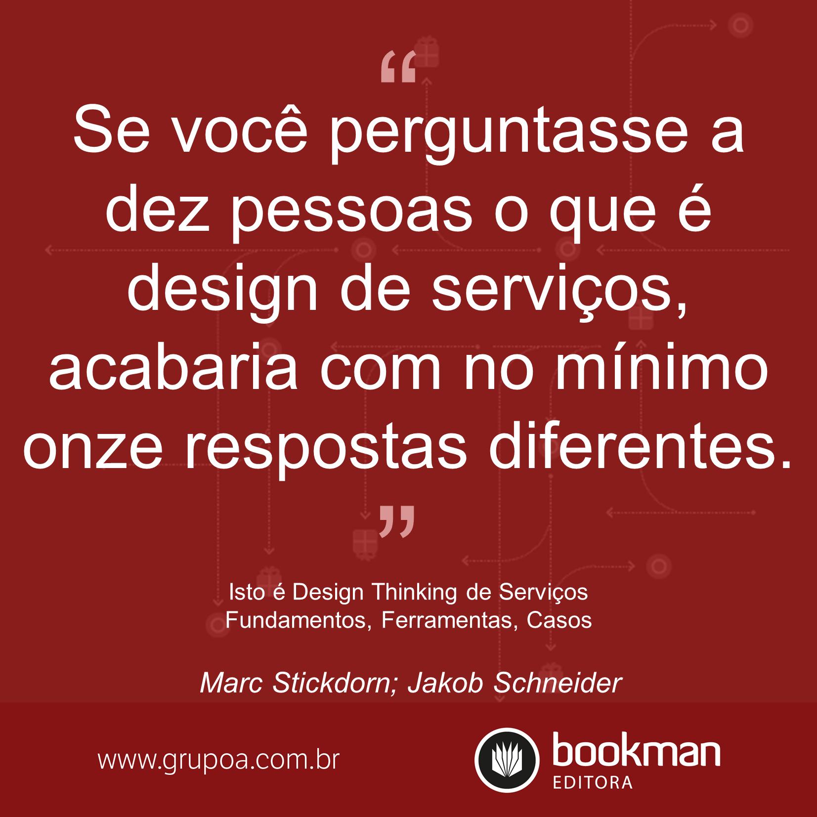 Isto é Design Thinking de Serviços [2]