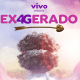 Cartaz do filme da Vivo Exagerado 3.0