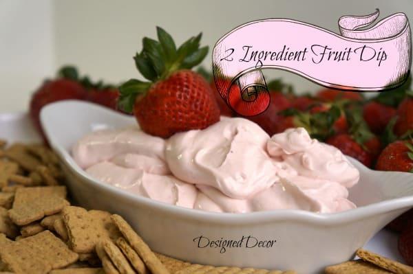 2 Ingredient Fruit Dip