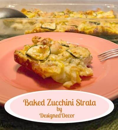 Baked Zucchini Strata