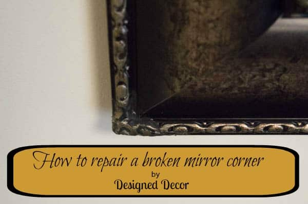 How to repair a broken mirror corner