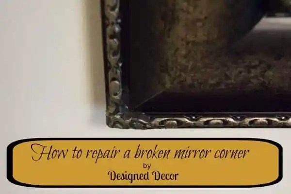 How to repair a broken mirror corner