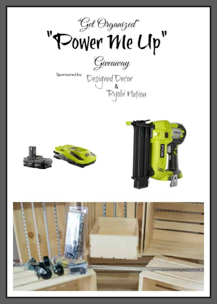 Get Organized-Power me Up-Ryobi Nation Giveaway