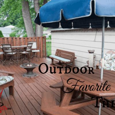 Outdoor Favorite Things!