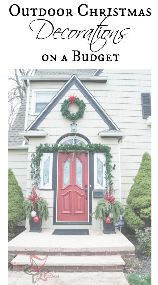 Outdoor Christmas Decorations on a Budget