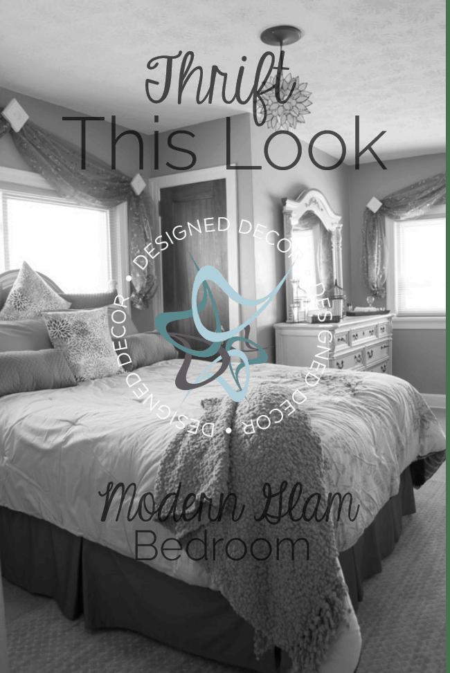 Thrift This Look- Modern Glam Bedroom- Designed Decor