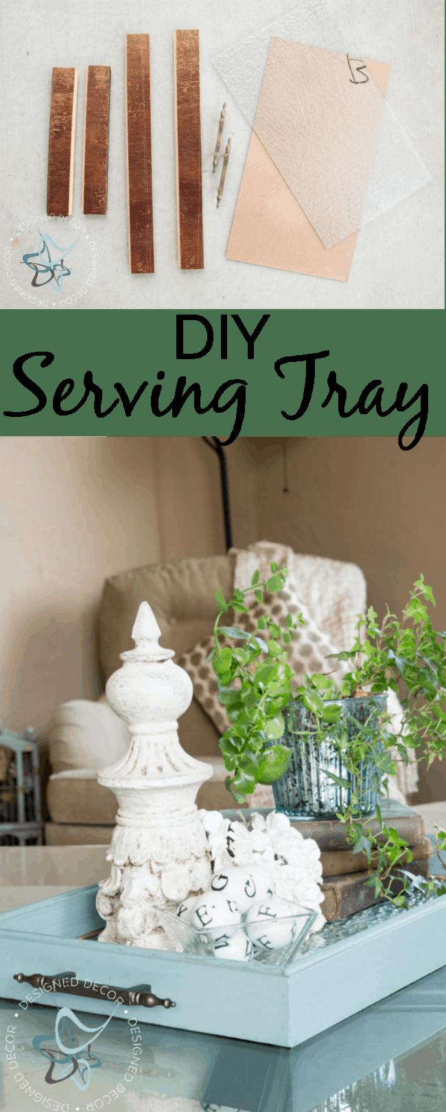 Diy - Serving Tray- Designed Decor