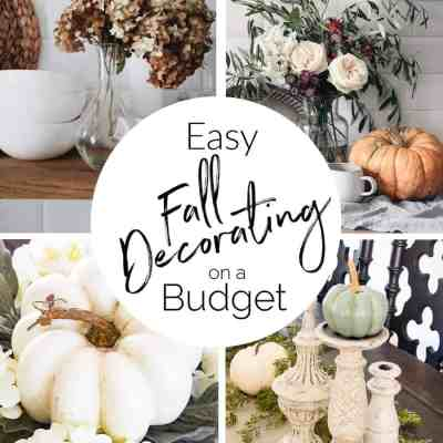 Easy fall decorating tips on a budget