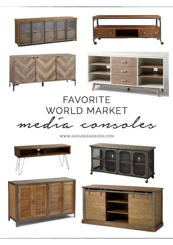 Favorite Media Consoles from World Market