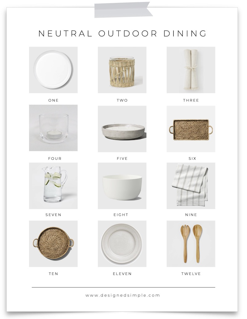 From summertimes dinner to BBQs and celebrations, I'm sharing my favorite items for creating a neutral tablescape for outdoor dining!   Designed Simple   designedsimple.com