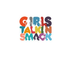 Girls Talkin Smack