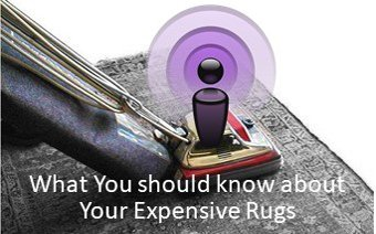 What you should know about your Expensive Rug