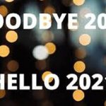Good bye 2020, Hello 2021