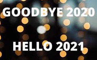 Good bye 2020, Hello 2021