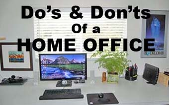 Do's & Don'ts of a Home Office