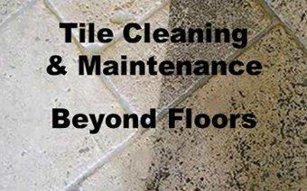 Tile Cleaning & Maintenance… Beyond Floors