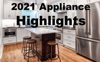 2021 Appliance Highlights