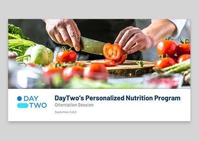 DayTwo Orientation Session Presentation