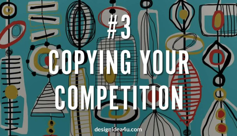 Copying Your Competition