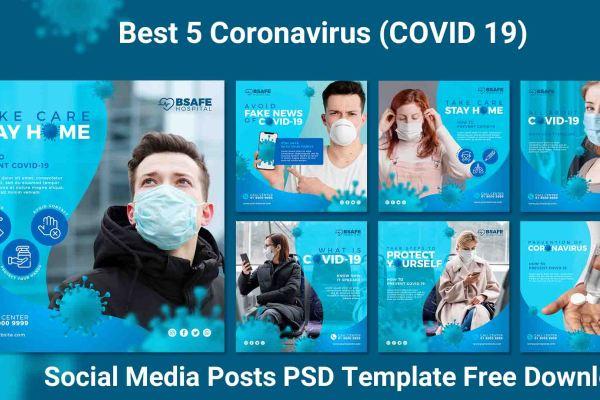 Best 5 Coronavirus (COVID 19) Social Media Posts PSD Template Free Download