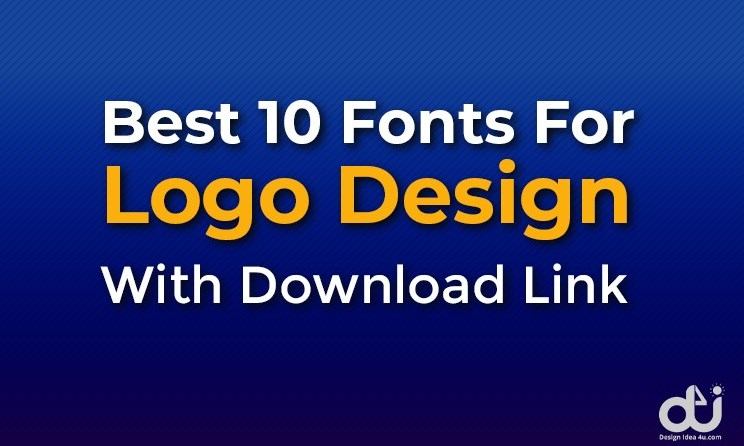 Best 10 Fonts For Logo Design With Download Link