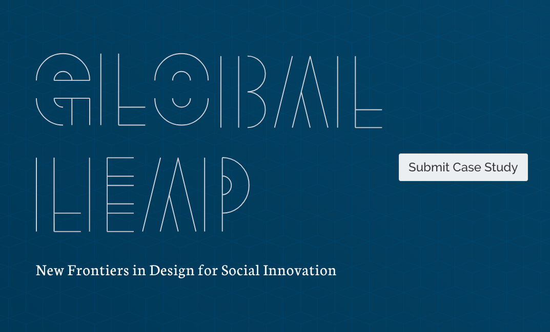Submit a Case Study— Global LEAP: New Frontiers in Design for Social Innovation
