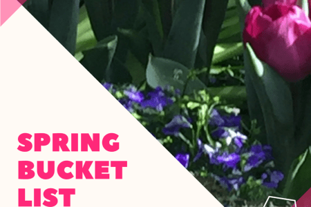 spring, bucket list, fun