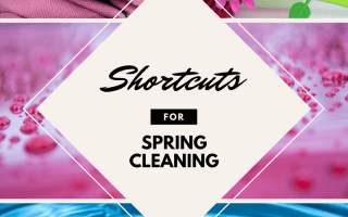 spring cleaning, clean, shortcuts