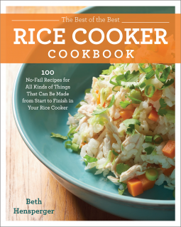 The Best of the Best Rice Cooker Cookbook