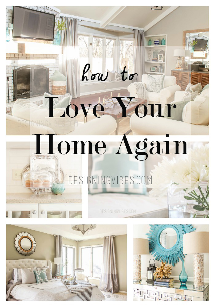 How To Cheap and Simple Ways to Love Your Home AgainDesigning